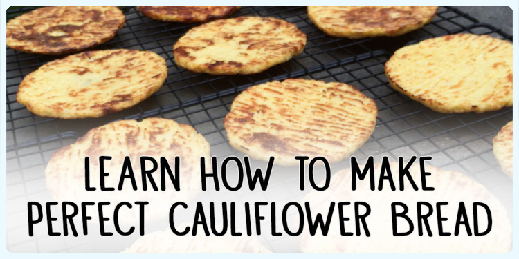 Learn how to make perfect cauliflower bread