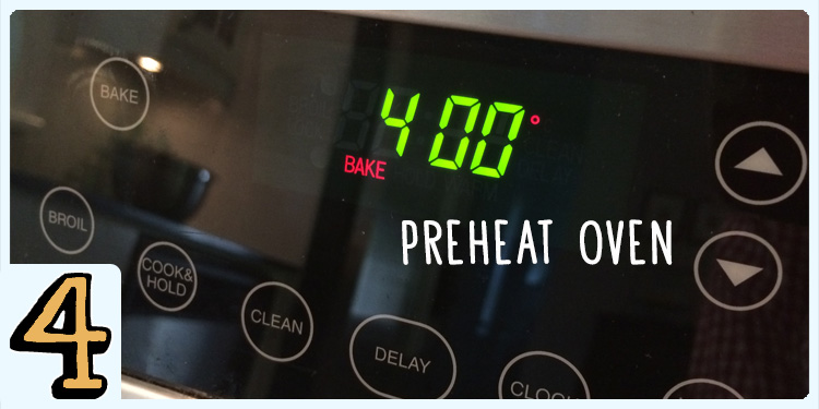 Preheat the oven to 400˚